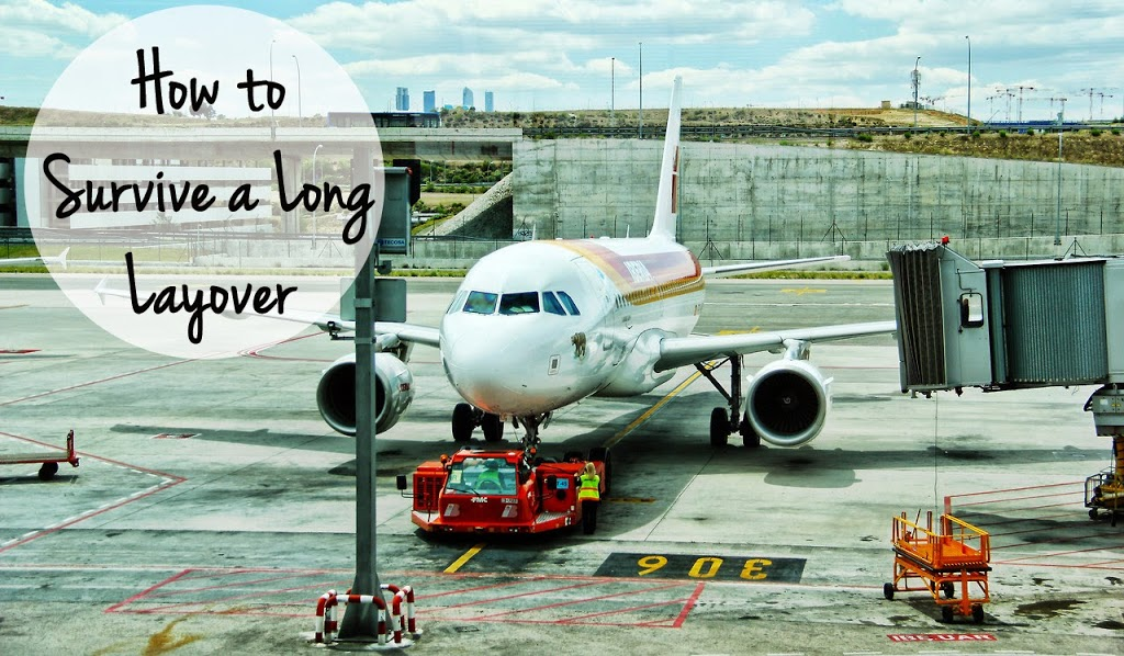 How to Survive Long Layovers